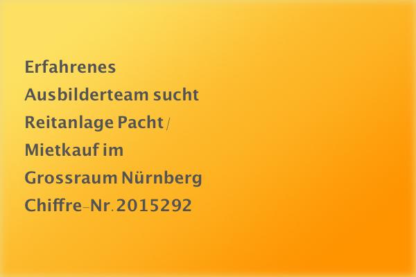 Reitanlage im Grossraum Nürnberg gesucht